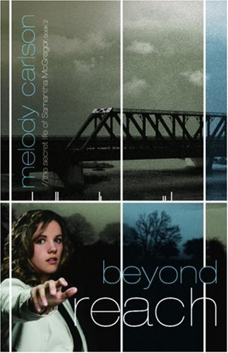 Beyond Reach (The Secret Life Samantha McGregor, Book 2)