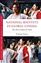 National identity in global cinema : how movies explain the world