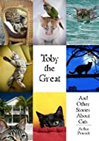 Toby the Great and Other Stories