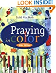 Praying in Color Kids' Edition: Kid's...