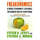 Freakonomics: A Rogue Economist Explores The Hidden Side Of Everythingby Steven Levitt