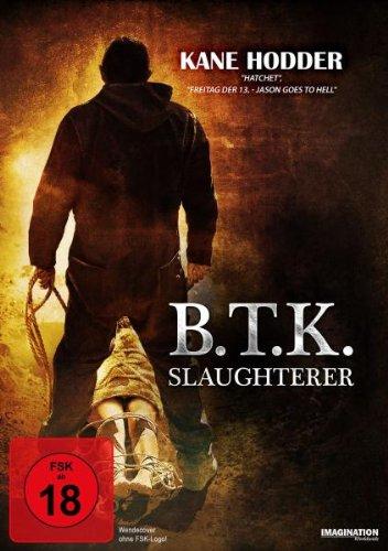 B.T.K. Slaughterer