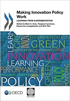 Download Making Innovation Policy Work: Learning from Experimentation ebook