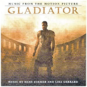 Gladiator Music From The Motion Picture by Decca