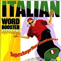 Italian Word Booster: 500+ Most Needed Words & Phrases (       UNABRIDGED) by Vocabulearn
