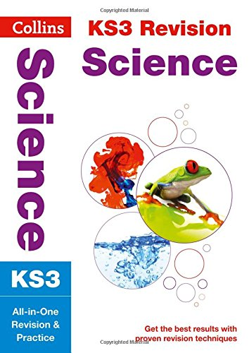 KS3 Science: All-in-One Revision and Practice (Collins KS3 Revision and Practice - New 2014 Curriculum Edition)