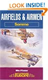 Airfields and Airmen of the Somme (Battleground Europe: Somme)