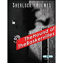 The Hound of the Baskervilles (       UNABRIDGED) by Arthur Conan Doyle Narrated by Rashid Raza