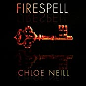 Firespell: Dark Elite, Book 1 | [Chloe Neill]