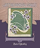 img - for Art Nouveau Quilts: For the 21st Century by Bea Oglesby (2006-05-01) book / textbook / text book