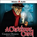 A Christmas Carol (       UNABRIDGED) by Charles Dickens Narrated by Simon Vance