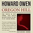 Oregon Hill (       UNABRIDGED) by Howard Owen Narrated by Kevin Kenerly