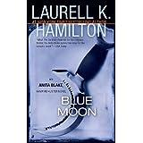 Blue Moonby Laurell K. Hamilton