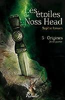 Les �toiles de Noss Head: 5 - Origines (2e partie)