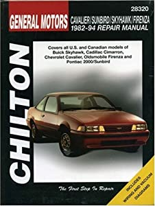 GM Cavalier, Sunbird, Skyhawk, and Firenza, 1982-94 (Chilton's Total Car Care Repair Manual) by Delmar Cengage Learning