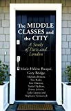 The Middle Classes and the City: