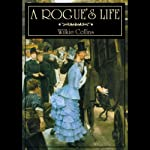 A Rogue's Life | Wilkie Collins