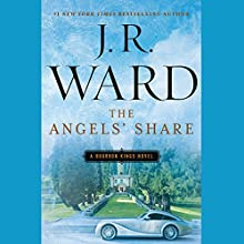 The Angels' Share: A Bourbon Kings Novel Audiobook by J. R. Ward Narrated by Alexander Cendese