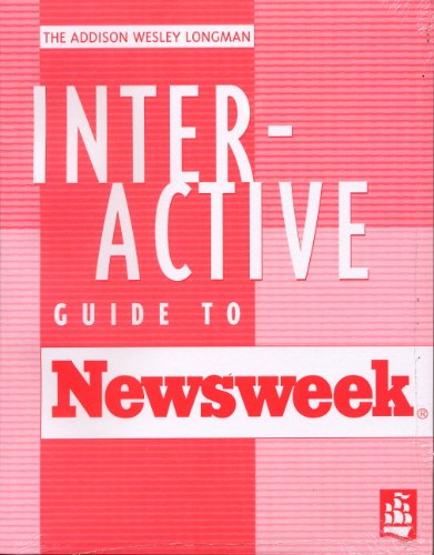the-addison-wesley-longman-interactive-guide-to-newsweek-a-hands-on-supplement-for-newsweek-magazine