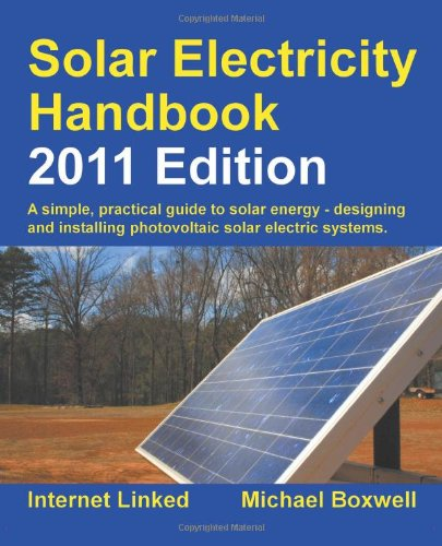 Solar Electricity Handbook - 2011 Edition - Greenstream Publishing - 1907670041 - ISBN:1907670041