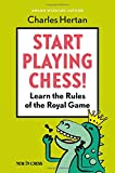 img - for Start Playing Chess!: Learn the Rules of the Royal Game book / textbook / text book