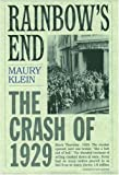 Rainbow's End: The Crash of 1929 (Pivotal Moments in American History) (0195135164) by Maury Klein
