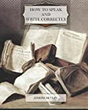 img - for By Joseph Devlin How to Speak and Write Correctly [Paperback] book / textbook / text book