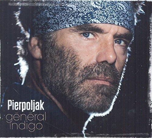 Pierpoljak - General Indigo - Zortam Music