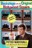 img - for Backstage with the Original Hollywood Square: Relive 16 years of laughter with Peter Marshall, the master of The Hollywood Squares book / textbook / text book
