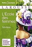 Lecole Des Femmes (Petits Classiques) (French Edition)
