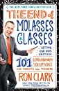 The End of Molasses Classes: Getting Our Kids Unstuck: 101 Extraordinary Solutions for Parents and Teachers (Touchstone Book)
