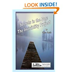 Secrets in the Fog: The Invisibility Project