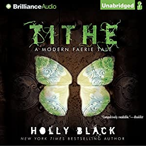 Tithe Audiobook