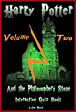 img - for Harry Potter: The Interactive Quiz Book: Volume Two. The Philosopher's Stone: (The Harry Potter Series. Book 1) book / textbook / text book