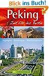 Reisef�hrer Peking Zeit f�r das Beste...