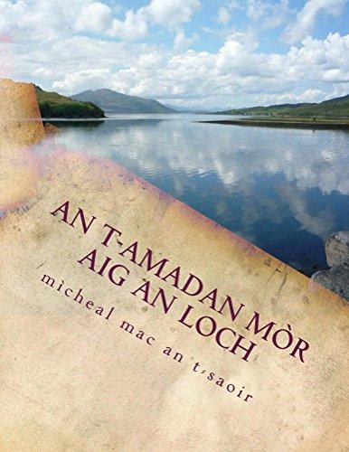 an-t-amadan-mor-aig-an-loch