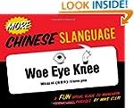 More Chinese Slanguage (English and C...