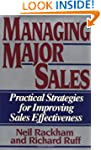 Managing Major Sales: Practical Strat...