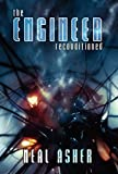 Neal Asher The Engineer ReConditioned