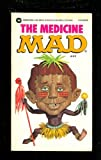 The Medicine Mad (0446348538) by MAD Magazine