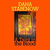 A Taint in the Blood | [Dana Stabenow]