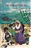 Fair American (7 to 10 Stories) (0216872596) by Coatsworth, Elizabeth
