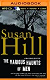 Susan Hill The Various Haunts of Men (Simon Serrailler Mysteries (Thorndike))