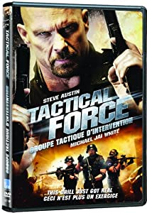 Tactical Force / Groupe Tactique d'Intervention  (Bilingual)