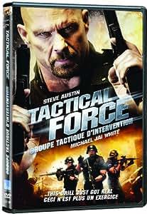 Tactical Force / Groupe Tactique d'Intervention  (Bilingual)