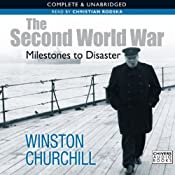 The Second World War: Milestones to Disaster | Sir Winston Churchill