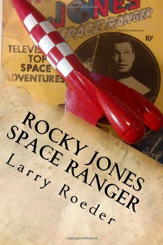 Rocky Jones Space Ranger: Adventure in Cyber-Space