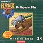 The Mopwater Files: Hank the Cowdog (       UNABRIDGED) by John R. Erickson Narrated by John R. Erickson