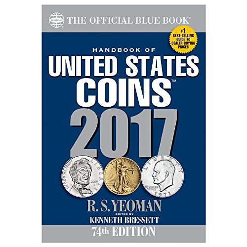 Handbook of United States Coins 2017: The Official Blue Book, Paperbook Edition (Handbook of United States Coins (Paper)