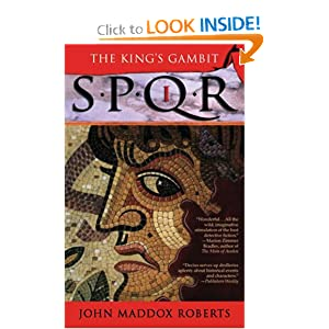 SPQR I:The Kings Gambit by Roberts, John Maddox, Vance and Simon